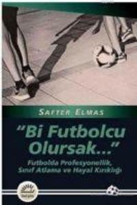 Bi Futbolcu Olursak als Taschenbuch