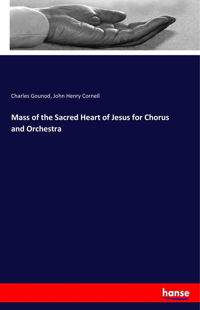 Mass of the Sacred Heart of Jesus for Chorus and Orchestra als Buch (kartoniert)