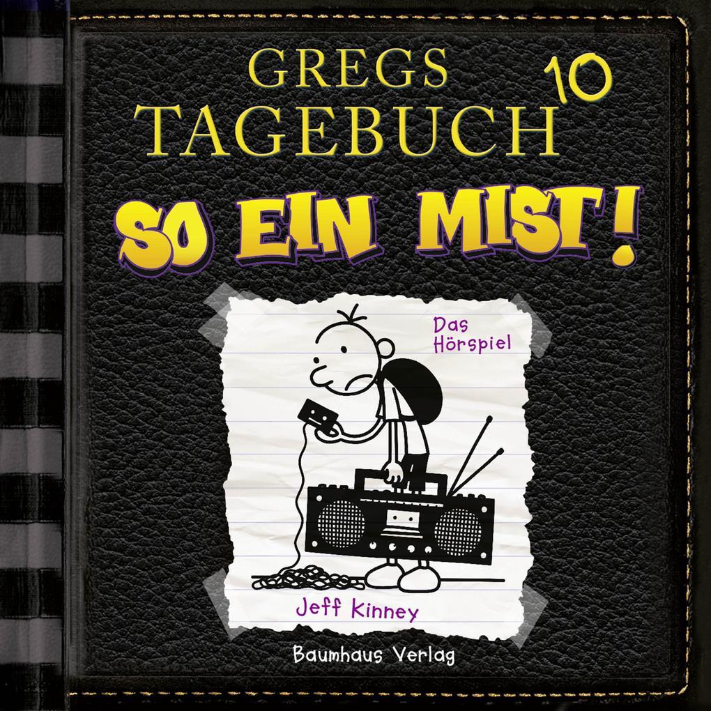 Gregs Tagebuch, 10: So ein Mist! (Hörspiel) als Hörbuch Download