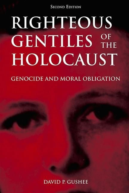 Righteous Gentiles of the Holocaust: Genocide and Moral Obligation als Taschenbuch
