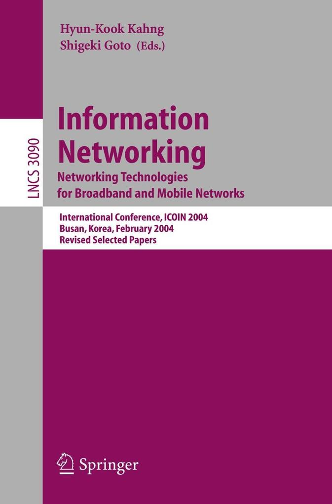 Information Networking. Networking Technologies for Broadband and Mobile Networks als Buch (kartoniert)