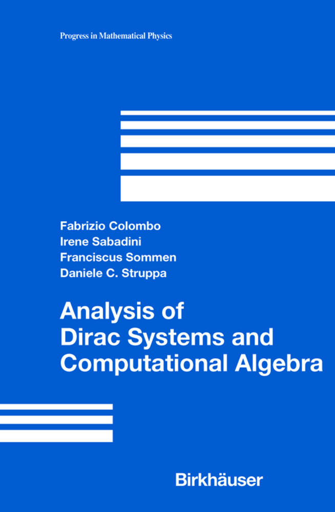 Analysis of Dirac Systems and Computational Algebra als Buch (gebunden)