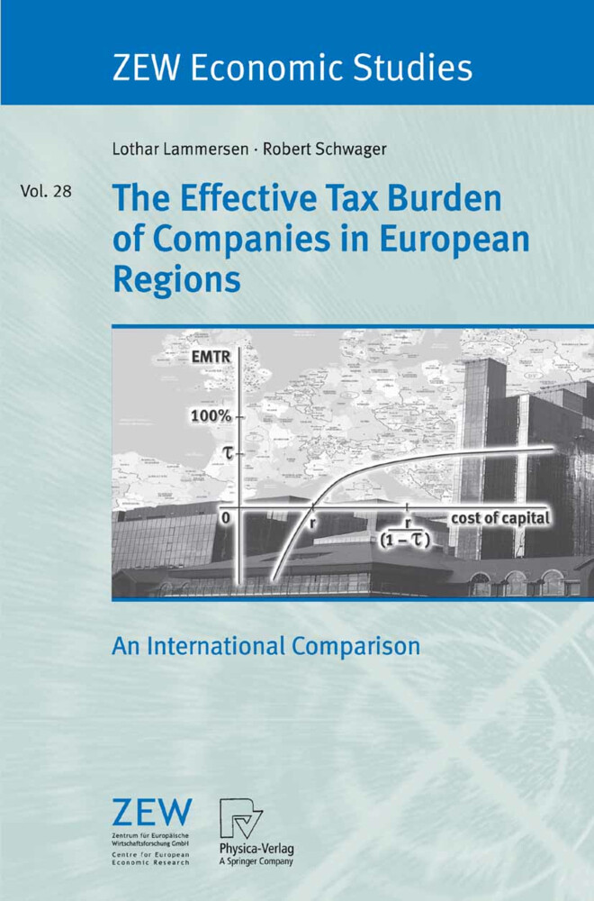 The Effective Tax Burden of Companies in European Regions als Buch (kartoniert)