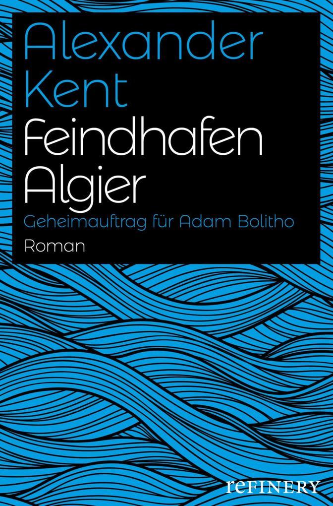 Feindhafen Algier als eBook epub