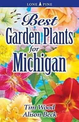 Best Garden Plants for Michigan als Taschenbuch