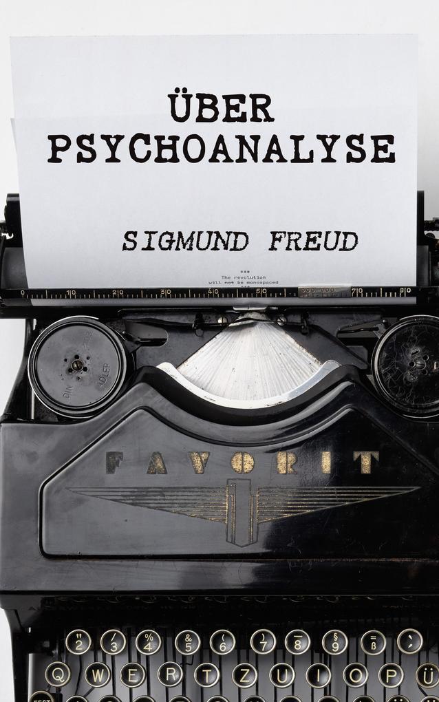 Über Psychoanalyse als eBook epub