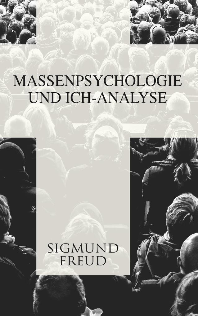 Massenpsychologie und Ich-Analyse als eBook epub