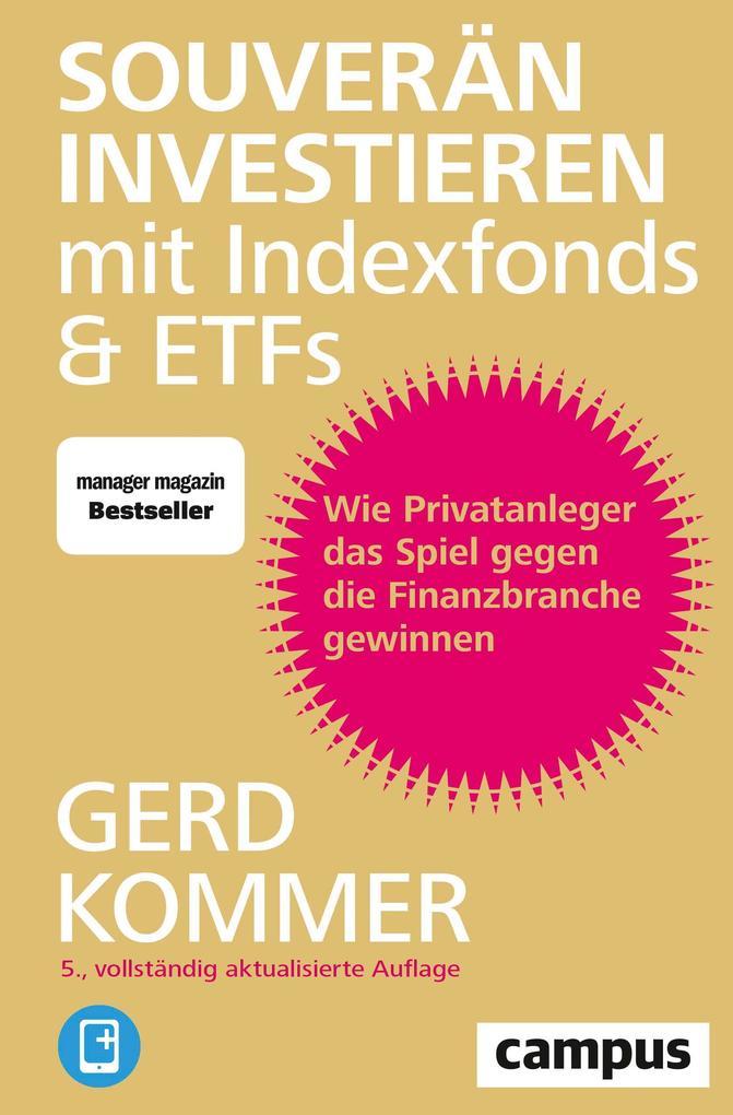 Souverän investieren mit Indexfonds und ETFs als Buch
