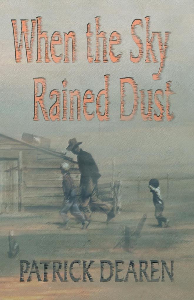 When the Sky Rained Dust als Taschenbuch