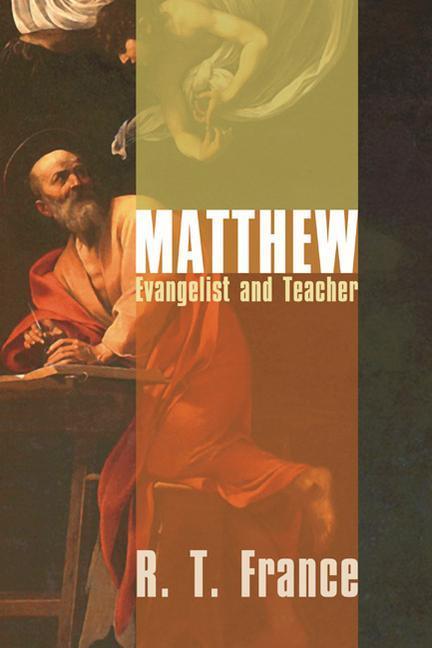 Matthew: Evangelist and Teacher als Taschenbuch