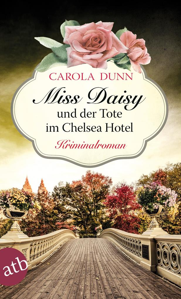 Miss Daisy und der Tote im Chelsea Hotel als Taschenbuch