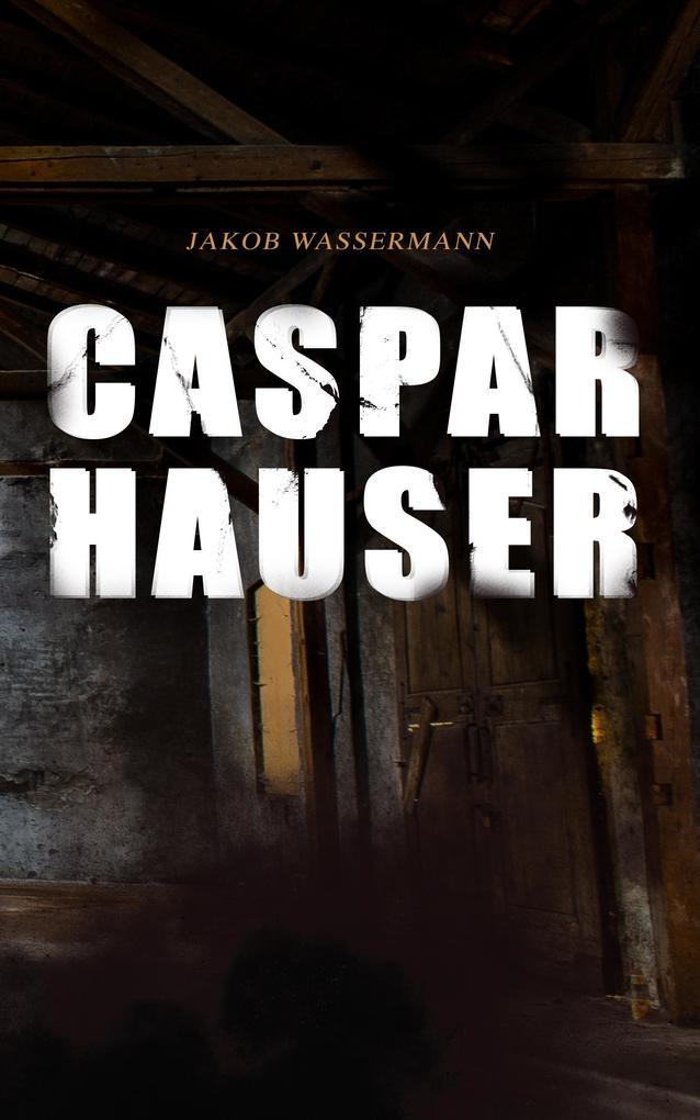 Caspar Hauser als eBook epub