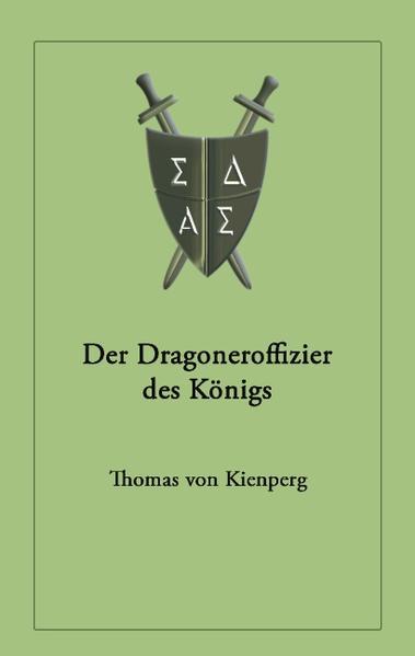 Der Dragoneroffizier des Königs als Buch (kartoniert)