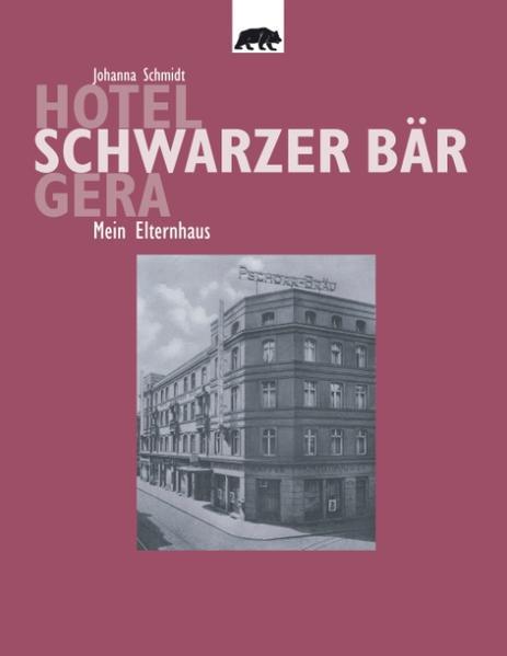 Hotel Schwarzer Bär Gera als Buch (kartoniert)