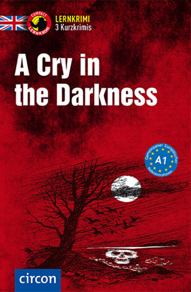 A Cry in the Darkness als Buch (kartoniert)
