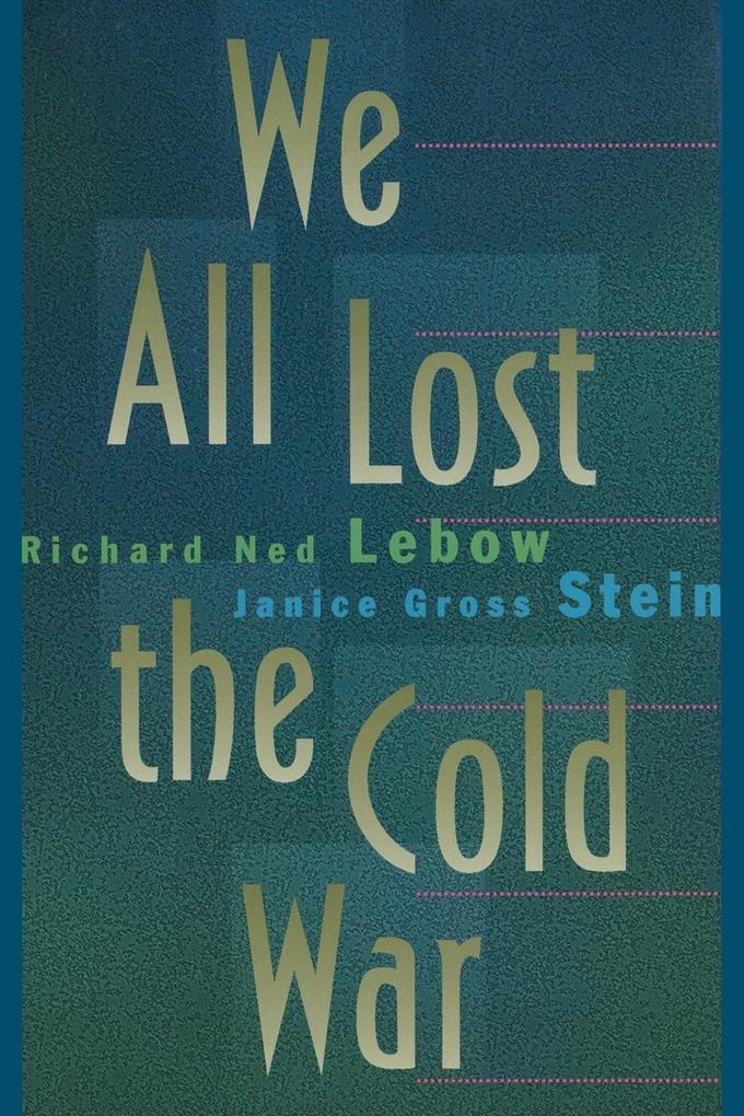We All Lost the Cold War als Taschenbuch