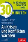 30 Minuten - An Krisen und Konflikten wachsen