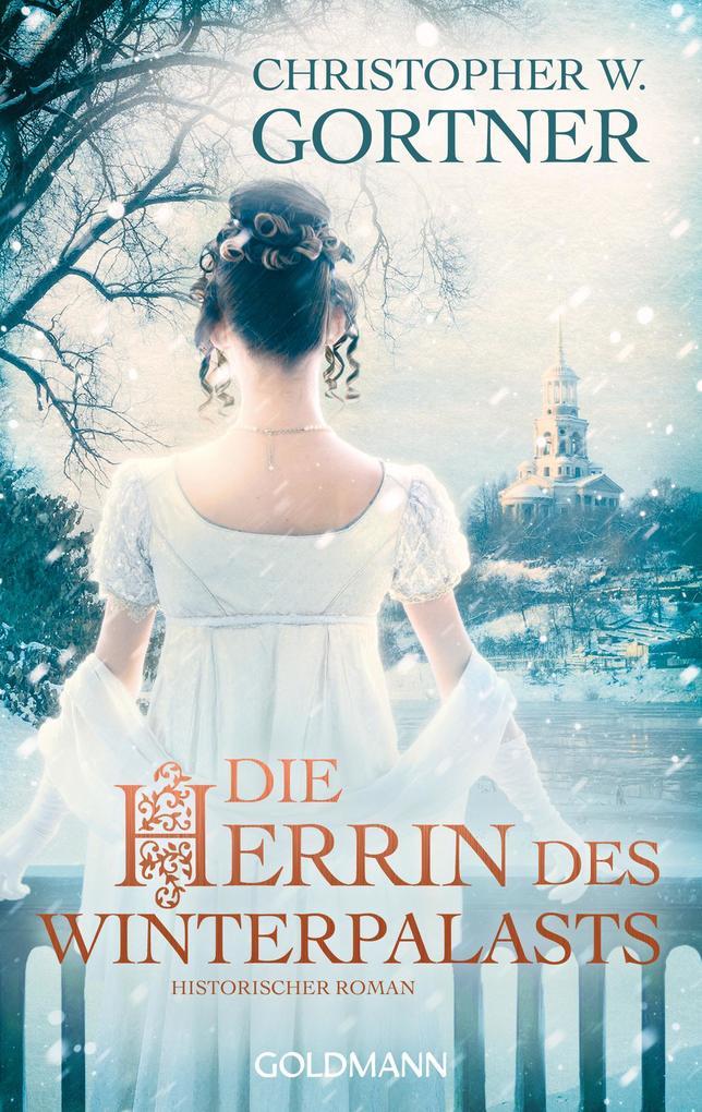 Die Herrin des Winterpalasts als eBook epub