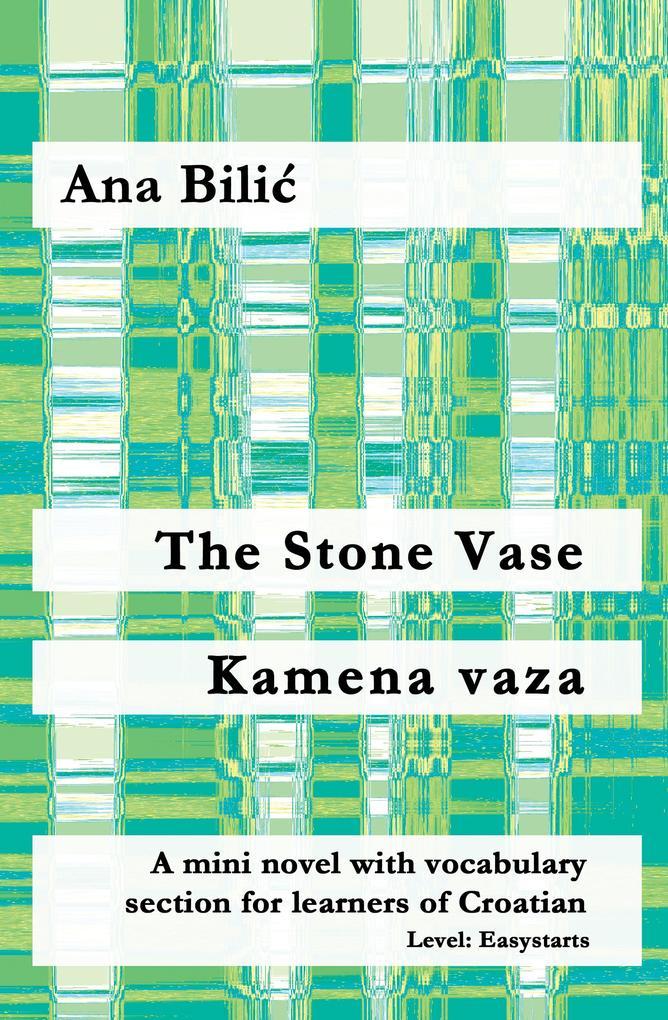 The Stone Vase / Kamena vaza als eBook epub