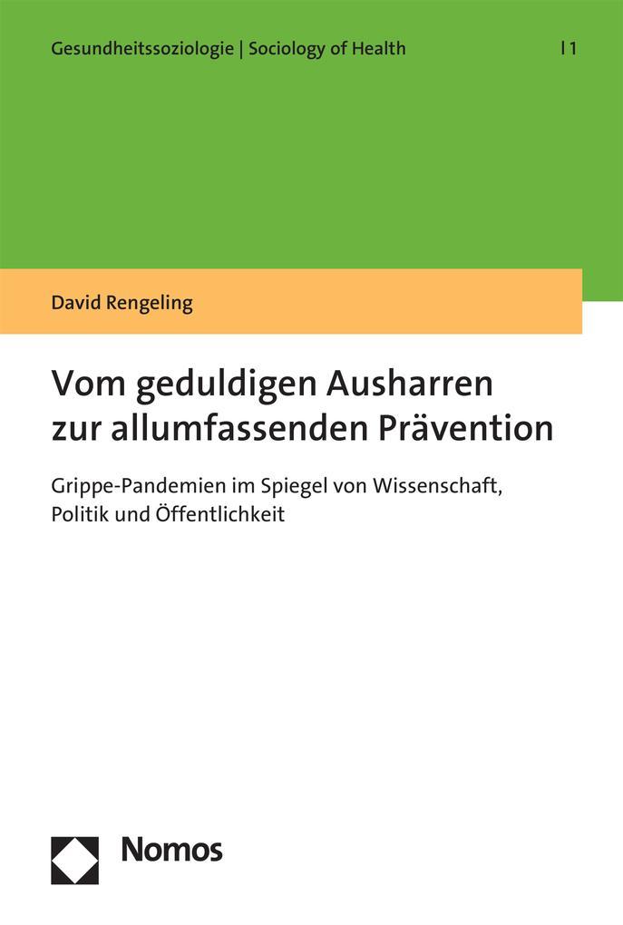 Vom geduldigen Ausharren zur allumfassenden Prävention als eBook pdf