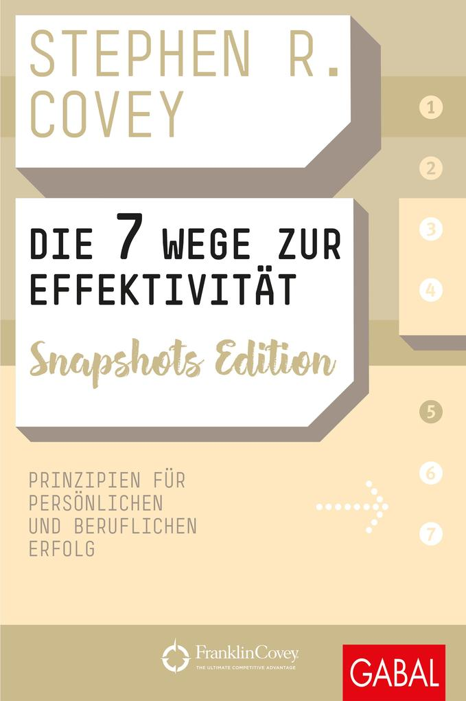 Die 7 Wege zur Effektivität Snapshots Edition als eBook epub