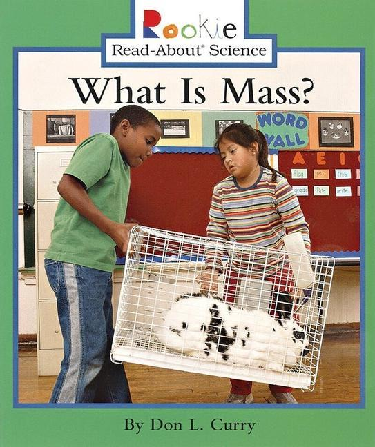 What Is Mass? (Rookie Read-About Science: Physical Science: Previous Editions) als Taschenbuch