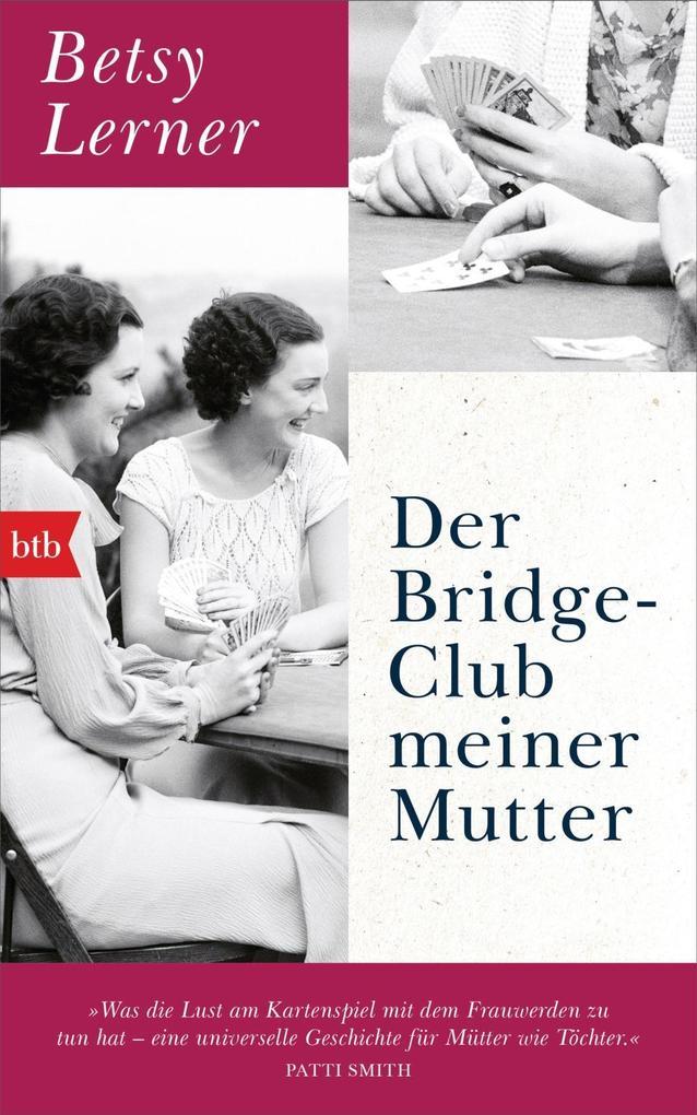 Der Bridge-Club meiner Mutter als Buch (gebunden)