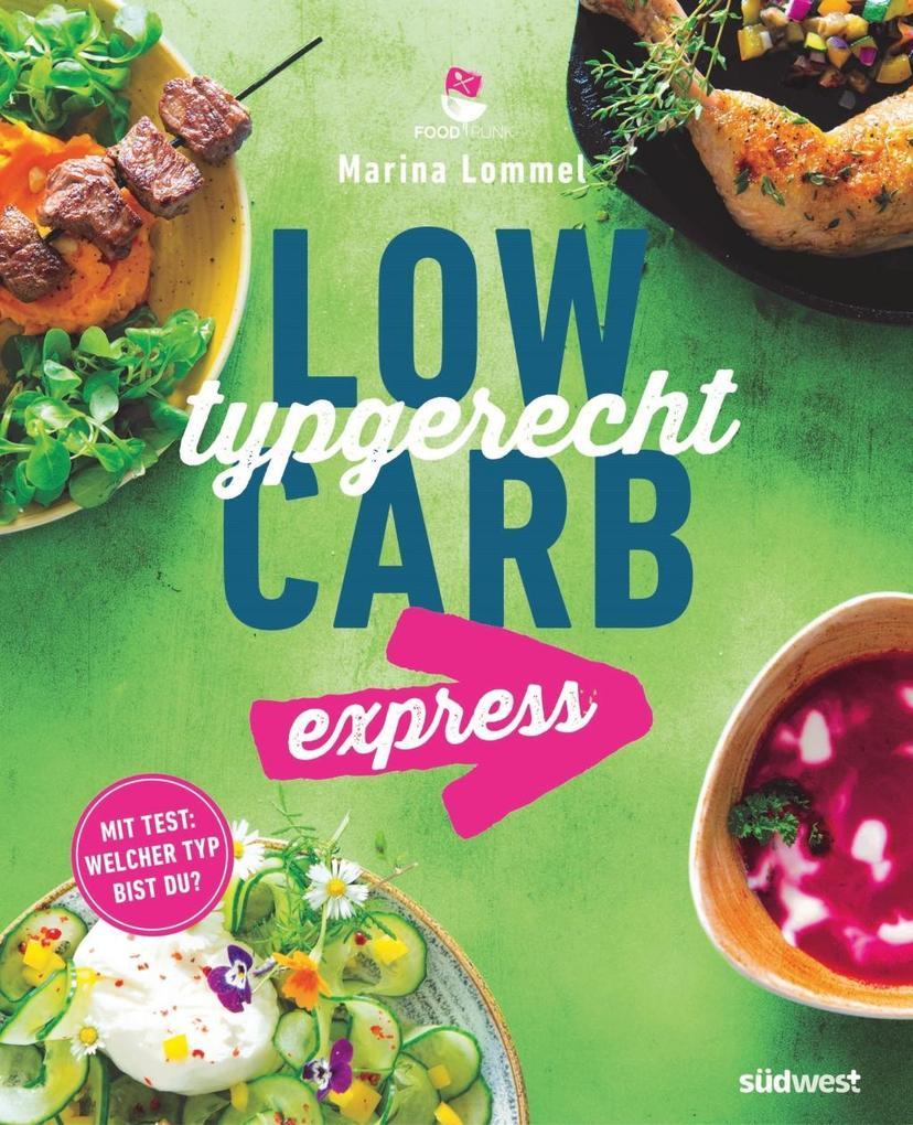 Low Carb typgerecht express als Buch