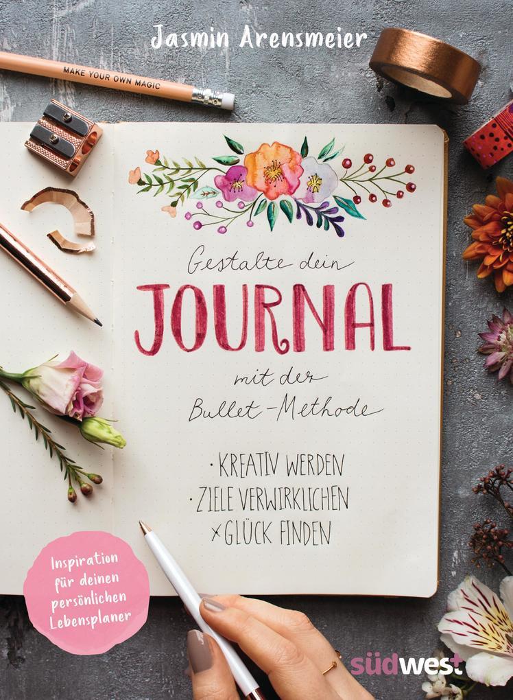 Gestalte dein Journal mit der Bullet-Methode als Buch (kartoniert)