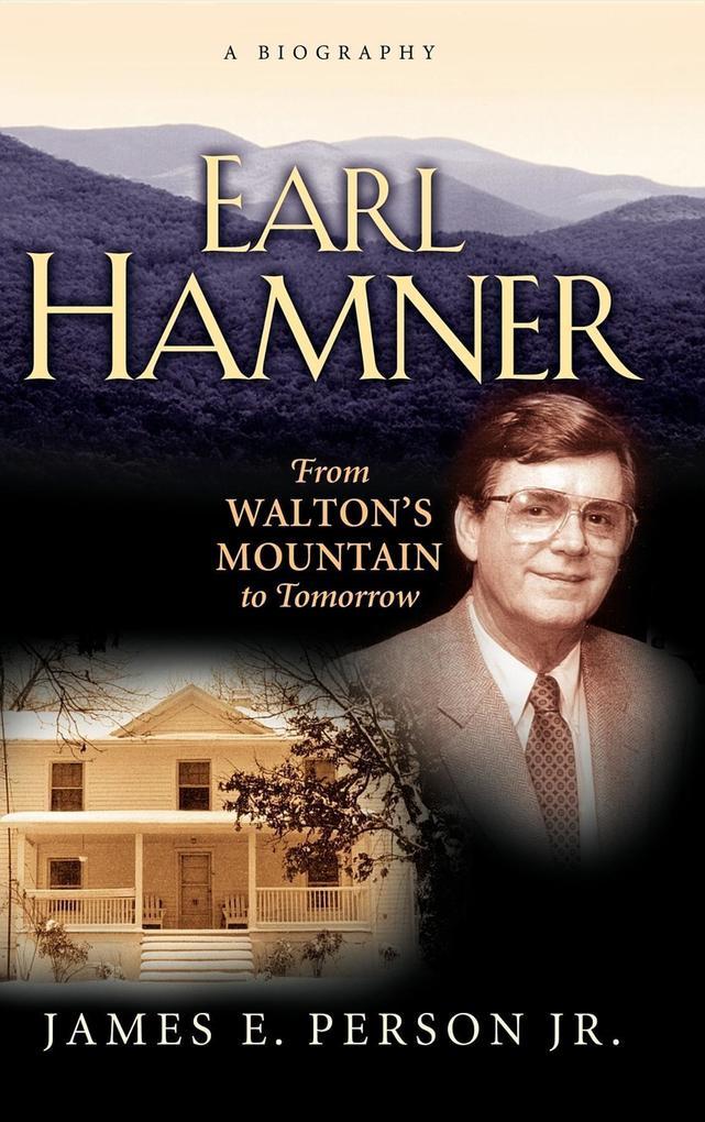 Earl Hamner: From Walton's Mountain to Tomorrow als Buch (gebunden)