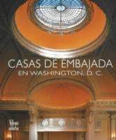 Casas de Embajada en Washington D.C. als Buch (gebunden)