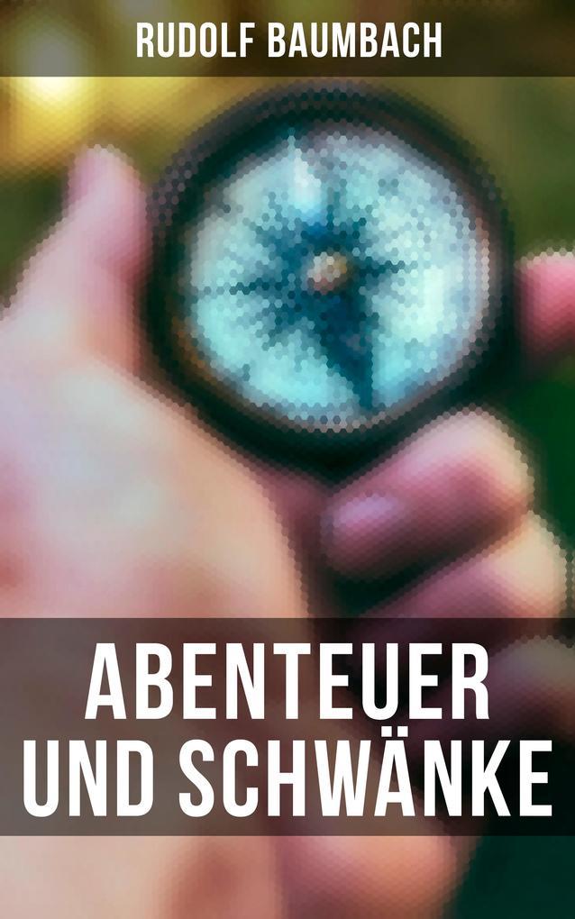 Abenteuer und Schwänke als eBook epub