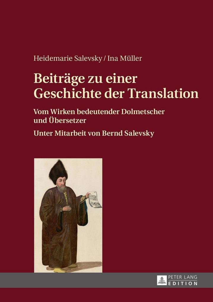 Beitraege zu einer Geschichte der Translation als eBook epub