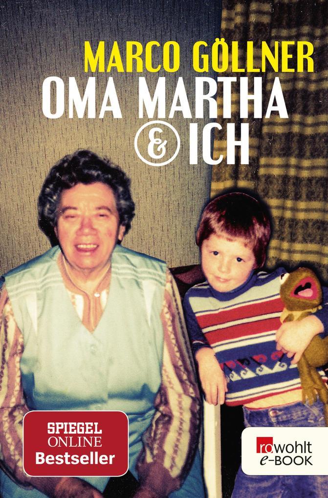 Oma Martha & ich als eBook epub