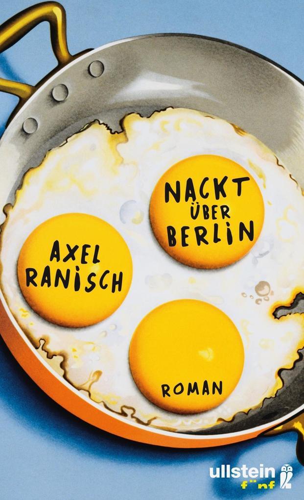 Nackt über Berlin als Buch (gebunden)