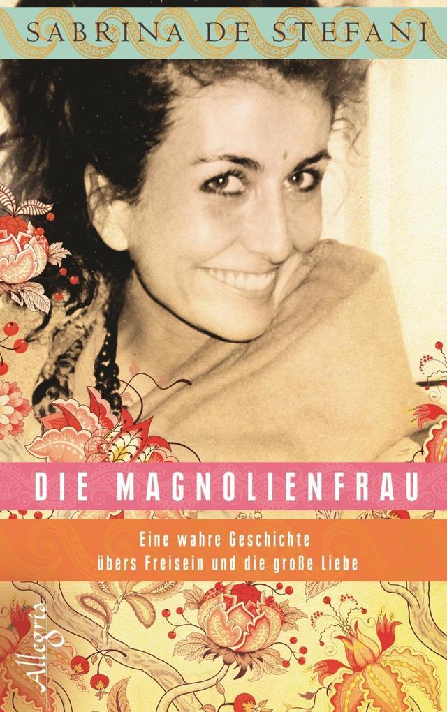 Die Magnolienfrau als Buch (gebunden)
