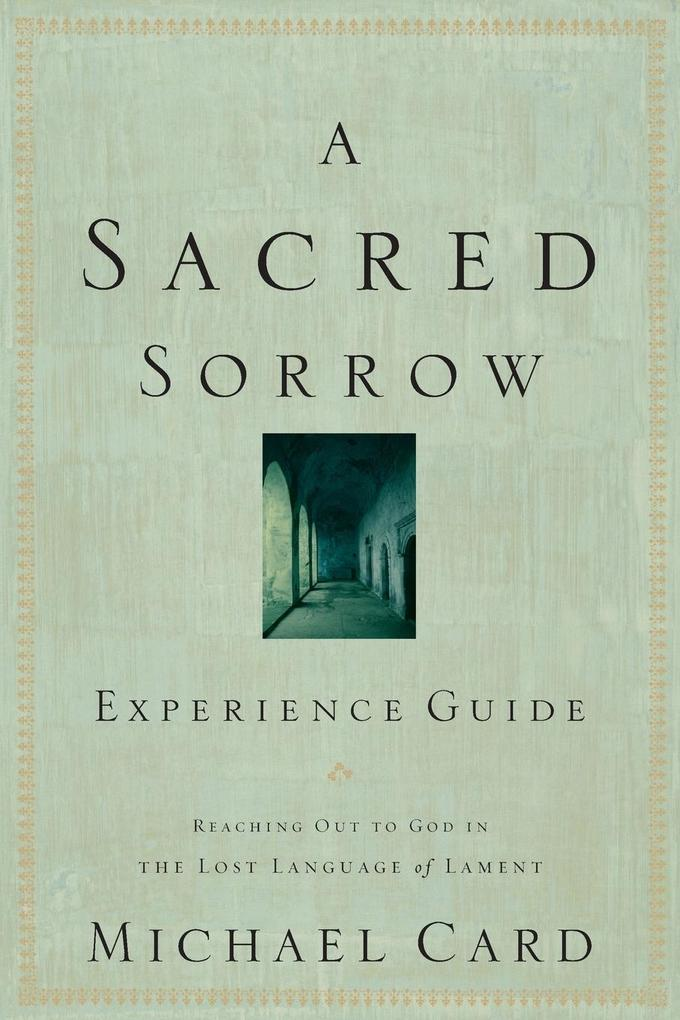 A Sacred Sorrow Experience Guide als Taschenbuch