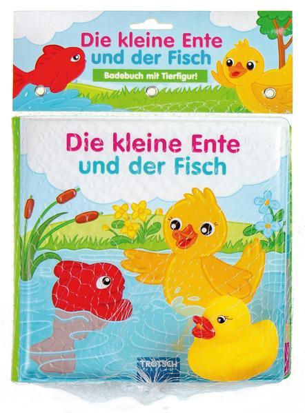 Badebuch Die kleine Ente und der Fisch als Buch (gebunden)