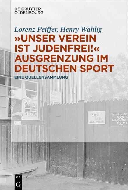 """""""Unser Verein ist judenfrei!"""" Ausgrenzung im deutschen Sport als eBook epub"""