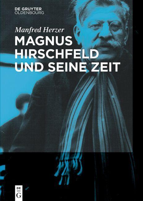 Magnus Hirschfeld und seine Zeit als eBook epub