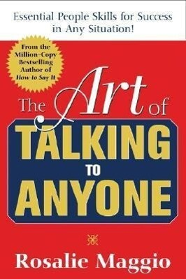 The Art of Talking to Anyone: Essential People Skills for Success in Any Situation: Essential People Skills for Success in Any Situation als Buch (kartoniert)