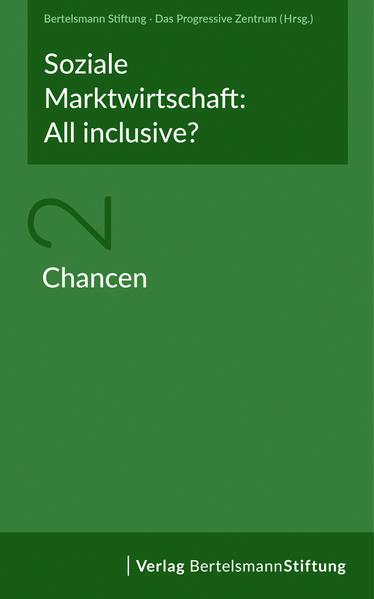 Soziale Marktwirtschaft: All inclusive? Band 2: Chancen als Taschenbuch