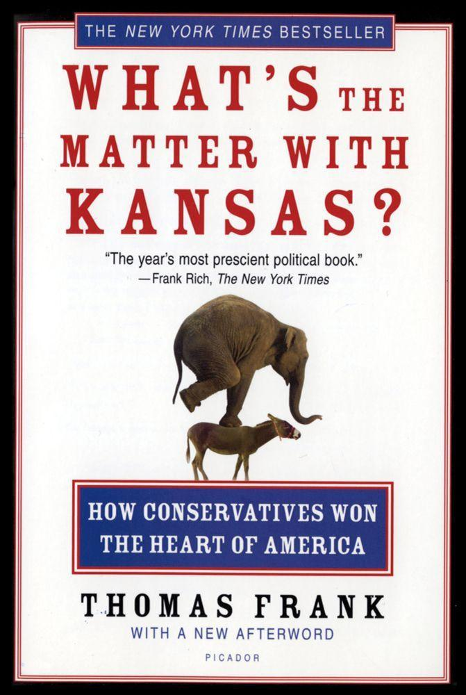 What's the Matter with Kansas?: How Conservatives Won the Heart of America als Taschenbuch