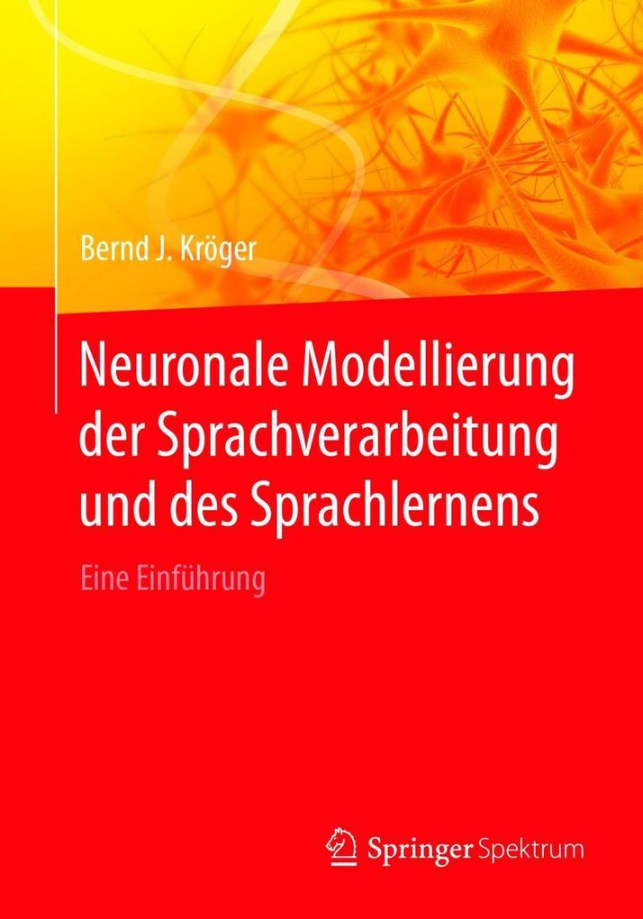 Neuronale Modellierung der Sprachverarbeitung und des Sprachlernens als eBook pdf