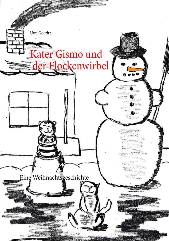 Kater Gismo und der Flockenwirbel als Buch (kartoniert)