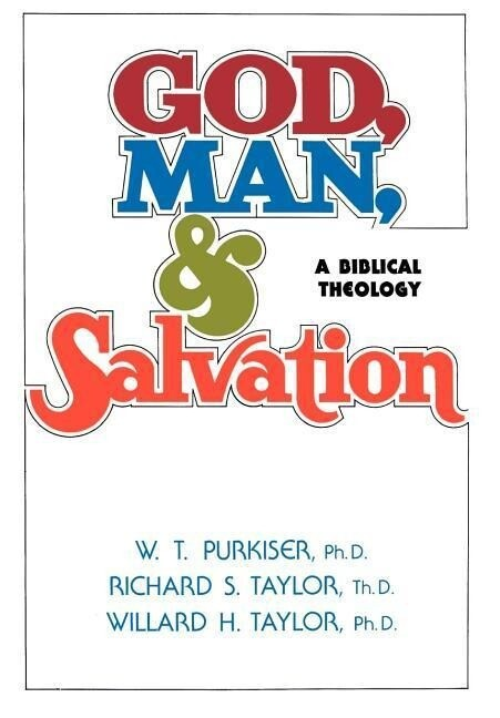 God, Man, & Salvation als Buch (gebunden)