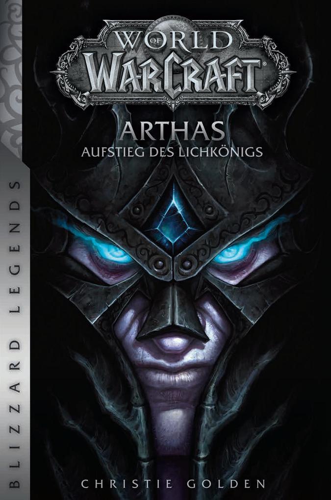 World of Warcraft: Arthas - Aufstieg des Lichkönigs als Buch (kartoniert)