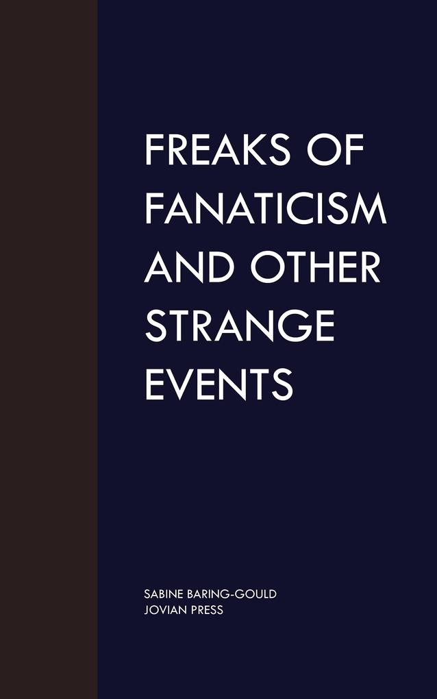 Freaks of Fanaticism and Other Strange Events als eBook epub
