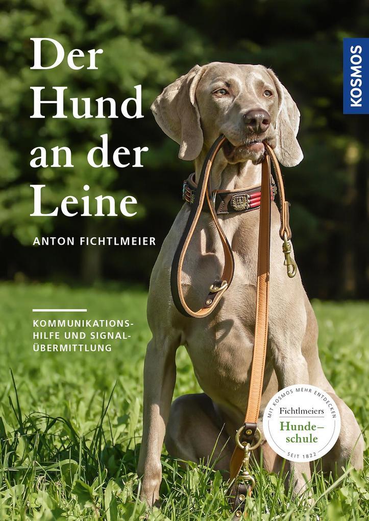 Der Hund an der Leine als Buch (gebunden)