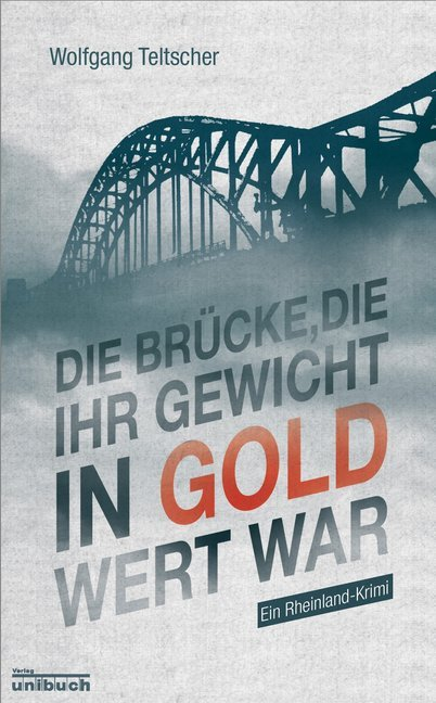Die Brücke, die ihr Gewicht in Gold wert war als Buch